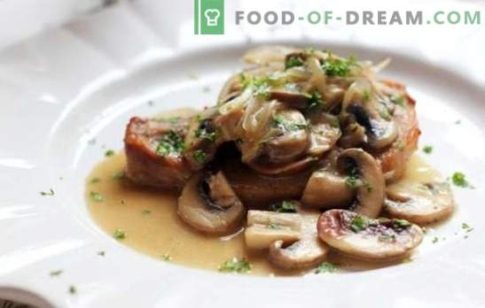 Свински пържоли с гъби - месо слава, неземен аромат! Най-добрите рецепти за вкусни свински пържоли с гъби